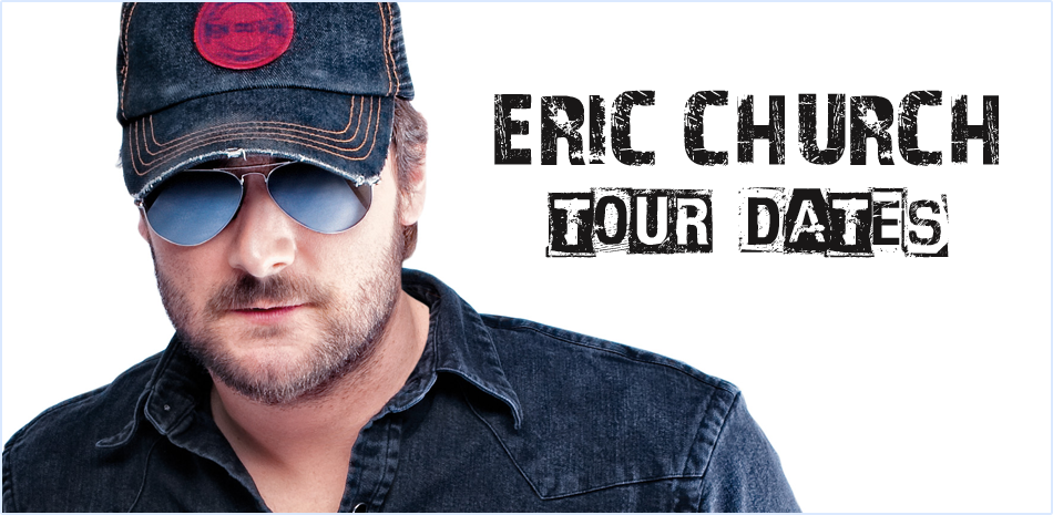 Eric Church Tour Dates