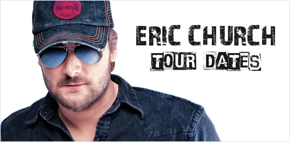 Eric Church Tour Dates